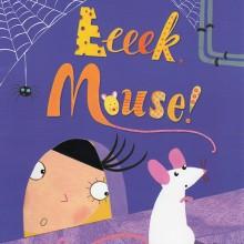 Eeeek Mouse!