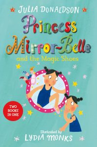 Princess Mirrorbelle and the Magic Shoes