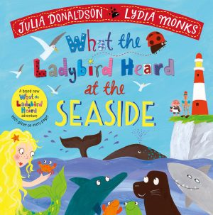 What the Ladybird Heard at the Seaside